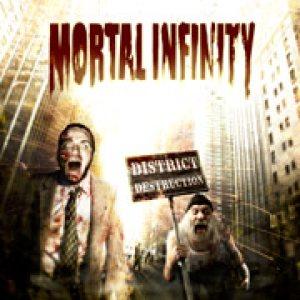 Mortal Infinity - District Destruction (2012)