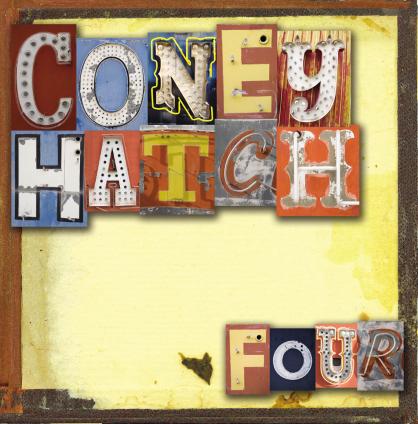 O que se ouve agora? - Página 4 CONEY-HATCH-Four