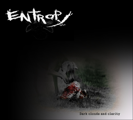 entropy o.a.c. dark clouds and clarity
