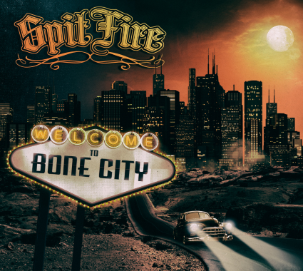 SPITFIRE - Welcome to Bone City cover