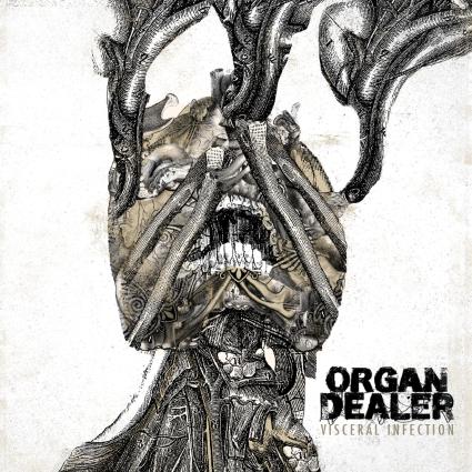 ORGAN DEALER - Visceral Infection cover