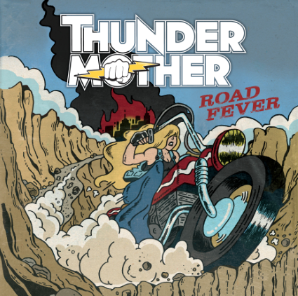 THUNDERMOTHER Road Fever  cover