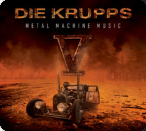 DIE KRUPPS - V - Metal Machine Music cover