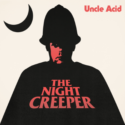 uncle acid & the deadbeats the night creeper cover
