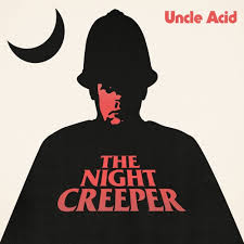 UNCLE ACID & THE DEADBEATS - The Night Creeper cover