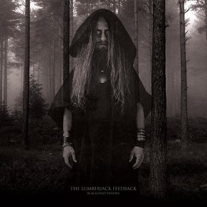 THE LUMBERJACK FEEDBACK - Blackened Visions cover