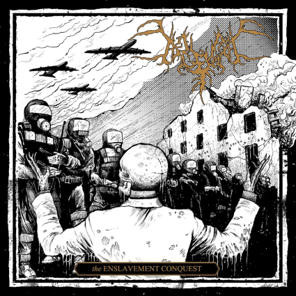 BEGRIME EXEMIOUS - The Enslavement Conquest cover
