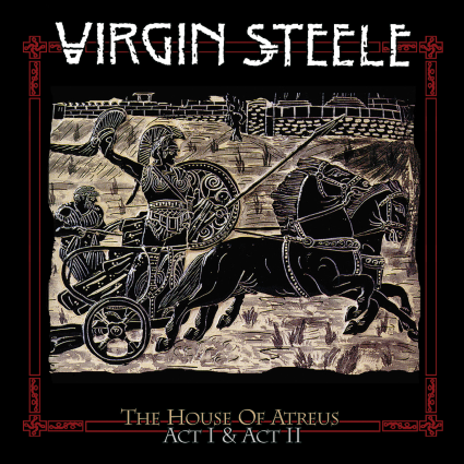 VIRGIN STEELE The House Of Atreus - Act I & Act II cover