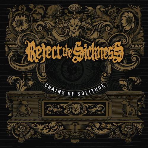 REJECT THE SICKNESS - Chains of Solitude cover