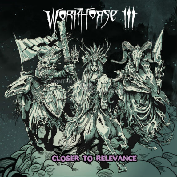 the-workhorse-iii-closer-to-relevance-cover