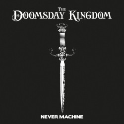 the-doomsday-kingdom-never-machine-cover