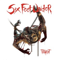 SIX FEET UNDER - Torment cover