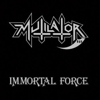 mutilator immortal force cover