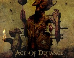 ACT OF DEFIANCE - Old Scars, New Rounds